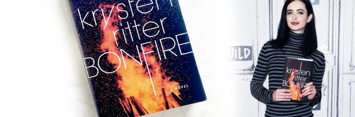 Bonfire by Krysten Ritter : Yes, Jessica Jones wrote anovel