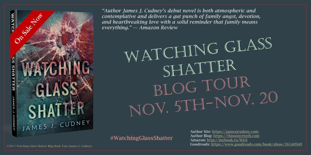 My Novel: Watching Glass Shatter – BLOG TOURSCHEDULE