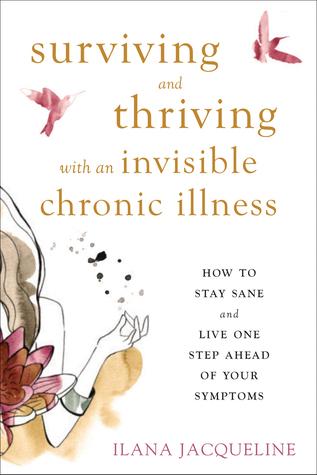 SurvivingThrivingInvisibleChronicIllness-CF.indd